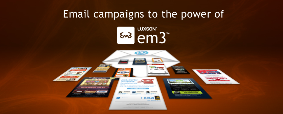 LUXSON | em3™ - Email campaigns to the power of em3™